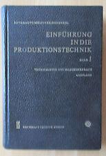 DDR Buch Maschinenbau Einführung Produktionstechnik 1 Gießen Schmieden Kleben