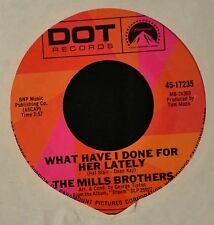 The Mills Brothers DOT 17235 Guy on the Go and What Have I Done for Her Lately