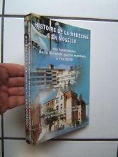 HISTOIRE DE LA MEDECINE EN MOSELLE /  2002
