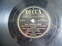 "Andrews Sisters Decca 23740 The Coffee Song Rainy Night in Rio 78rpm 10"" 198-4ND"