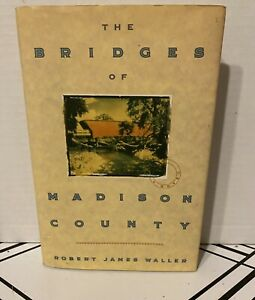 The Bridges of Madison County Robert James Waller 1992 First Edition & Printing