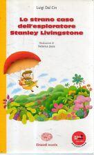 N56 Lo strano caso dell'esploratore Stanley Livingstone Luigi Dal Cin Einaudi