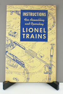 Instructions for Assembling and Operating Lionel Trains 1947 Edition