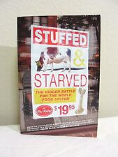 STUFFED & STARVED - The Hidden Battle for the World Food System by Raj Patel NMC