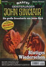 JOHN SINCLAIR ROMAN Nr. 2051 - Blutiges Wiedersehen - Timothy Stahl - NEU