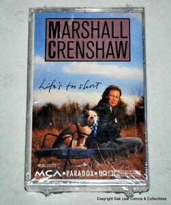 Marshall Crenshaw Lifes Too Short Cassette SEALED.