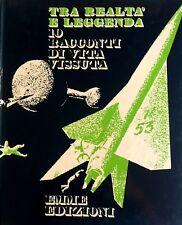 GEORGES BLOND, ETC. TRA REALTÀ E LEGGENDA 10 RACCONTI DI VITA VISSUTA EMME 1972
