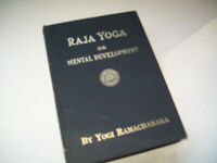 Raja Yoga Or Mental Development By Yogi Ramacharaka 1934 HB