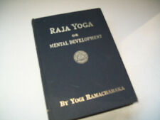 Raja Yoga Or Mental Development By Yogi Ramacharaka 1934 HB