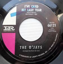 The O'Jays soul r&b IMPERIAL 45 I've Cried My Last Tear Whip It On Me Baby DM842