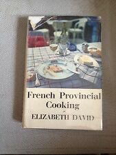 ELIZABETH DAVID, FRENCH PROVINCIAL COOKING first edition In DW 1960