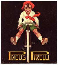 PUBBLICITA' 1917 PNEUMATICI PIRELLI PER BICICLETTA BAMBINO TRICOLORE P.CODOGNATO