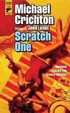 Scratch One by Michael Crichton, John Lange (Paperback) Book