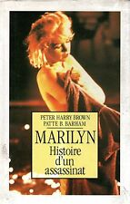 MARILYN / HISTOIRE D'UN ASSASSINAT / P. HARRY BROWN ET P. B. BARHAM