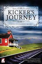 Kicker's Journey by Lois Cloarec Hart (2013, Paperback)