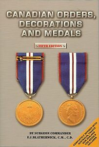 """""""Canadian Orders, Decorations and Medals"""" by F.J. Blatherwick - 5th Edition"""