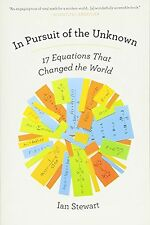In Pursuit of the Unknown: 17 Equations That Changed the World NEW BOOK