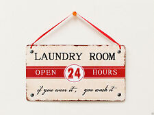 """ Laundry Room open 24 hours"" Laundry Room Rustic Metal Wall / Door Decor Sign"