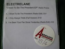 ELECTRELANE.. I Want To Be The President EP  (3 Track CDR Promo Single)