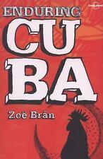Lonely Planet Enduring Cuba (Travel Literature), Zoe Bran, Good Book