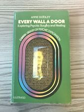 Every Wall a Door : Exploring Psychic Surgery and Healing 1975 Corgi 1st