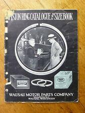 Piston Ring Catalogue & Sizebook - Wausau Motor Parts Company (Paperback, 1929)
