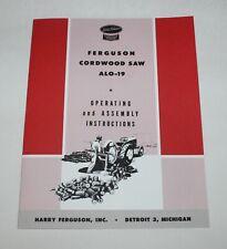 Ferguson ALO-19 Cordwood Saw / Buzz Saw, Operators Manual, Ford-Ferguson A-LO-19