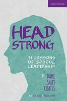 Headstrong: 11 Lessons of School Leadership by Dame Sally Coates | Paperback Boo