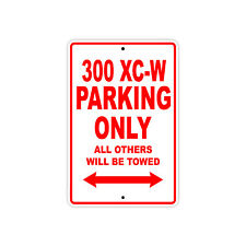 KTM 300 XC-W Parking Only Towed Motorcycle Bike Chopper Aluminum Sign