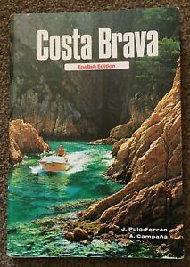 Costa Brava - English Edition - J Puig-Ferran & A Campana - Used