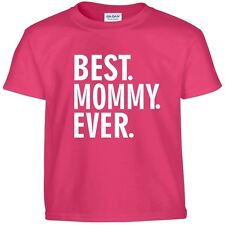 Best MOMMY Ever Funny Mothers Day Birthday Christmas Mom Nana Gift Tee T Shirt