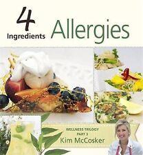 4 Ingredients Allergies by Kim McCosker (Paperback, 2013)