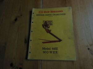 NEW HOLLAND  MODEL 445E  MOWER SERVICE PARTS CATALOGUE - 1966