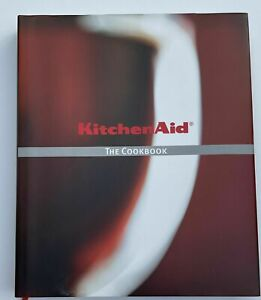 KITCHENAID THE COOKBOOK - 248 Page New Hardback Recipe Book BRAND NEW & SEALED