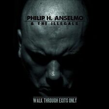 Philip H. Anselmo & the Illegals - Walk Through Exits Only [Digipak] (CD 2013)