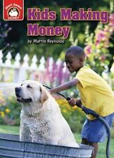 Kids Making Money: An Introduction to Financial Literacy (Paperback or Softback)