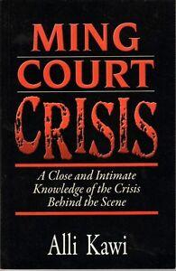 Ming Court Crisis - Alli Kawi