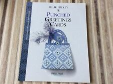 Punched Greetings Cards by Julie Hickey. Search press.