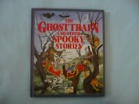 The Ghost Train and Other Spooky Stories by Selected By Lewis Campbell Book The