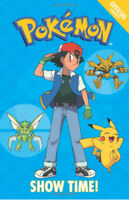 The Official Pokemon Fiction: Show Time! Story Book by Pokemon Paperback (NEW)