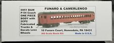 Funaro F&C 6951 BOSTON MAINE P-54 Passenger B&M COACH Car 1-PIECE w/ 2CP2 TRUCKS