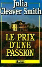 Le prix d'une passion - Julia Cleaver Smith - Livre - 431202 - 2244959
