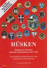 Hüsken Katalog der Abzeichen deutscher Organisationen 1871-1945 5. Auflage Orden