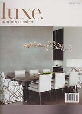 LUXE INTERIORS + DESIGN Magazine HOUSTON SPRING 2014, VOLUME 12 ISSUE #2.