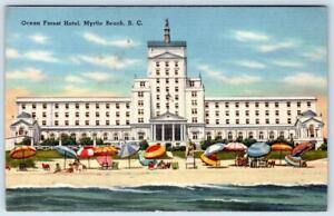 MYRTLE BEACH SOUTH CAROLINA OCEAN FOREST HOTEL VINTAGE LINEN TICHNOR POSTCARD