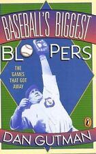 Baseball's Biggest Bloopers: The Games that Got Away by Gutman, Dan