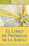 El Libro de Promesas de la Biblia: The Bible Promise Book (Spanish Edition)