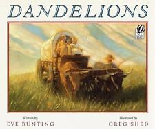 Dandelions: By Bunting, Eve