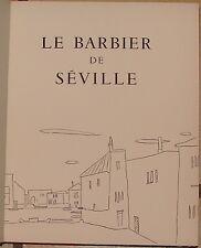 BEAUMARCHAIS. LE BARBIER DE SEVILLE. DECORS & PERSONNAGES PAR ANDRE DERAIN. 1963