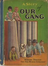A STORY OF OUR GANG 1929 Hal Roach Color-Illustrated Hardback Book Great Images!